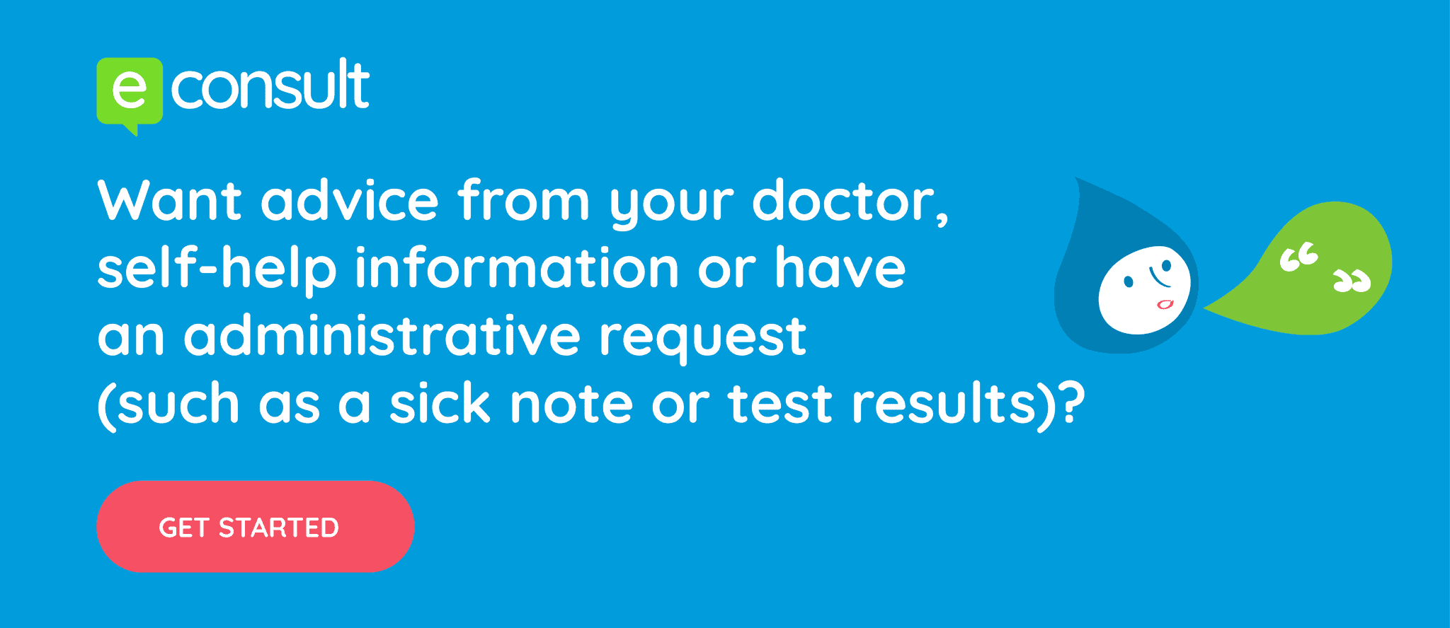 Want advice from your doctor, self-help information or have an administration request? Do it online.